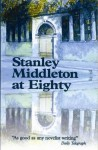 Stanley Middleton at Eighty - David Belbin
