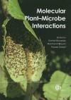 Molecular Plant-Microbe Interactions - Kamal Bouarab, Fouad Daayf, Normand Brisson