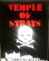 Temple of Strays - R. Thomas Riley