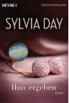 Ihm ergeben: Roman - Evelin Sudakowa-Blasberg, Sylvia Day