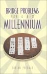 Bridge Problems for a New Millennium - Julian Pottage, Frank Stewart