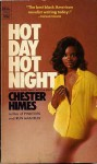 Hot Day Hot Night - Chester Himes