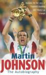 Martin Johnson Autobiography - Martin Johnson