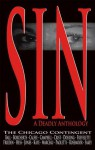 Sin: A Deadly Anthology - A.C. Frieden, Alverne Ball, Joseph G. Marceau, Marc Paoletti, Patricia Rosemoor, Marcus Sakey, Julia Borcherts, Sarah Calfee, Frank Crist, Sharon Doering, Jamie Freveletti, Ric Hess, Dana Kaye, Megan Campbell