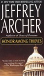Honor Among Thieves: A Novel - Jeffrey Archer