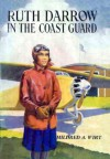 Ruth Darrow in the Coast Guard - Mildred A. Wirt