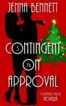 Contingent on Approval - Jenna Bennett