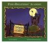 Fire-Breathers' Academy - Tina Gagliardi, Patrick Girouard