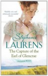 The Capture Of The Earl Of Glencrae (Cynster Sisters) - Stephanie Laurens