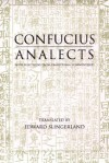 Confucius: Analects: With Selections from Traditional Commentaries (Hackett Classics Series) - Confucius, Edward Slingerland