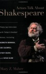 Actors Talk About Shakespeare - Mary Z. Maher