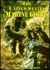 The United States Marine Corps (Serving Your Country) - Michael Green