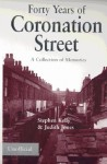 "Forty Years of ""Coronation Street"" - Stephen F. Kelly, Judith Jones"