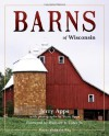 Barns of Wisconsin (Revised Edition) - Jerry Apps
