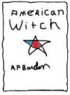 American Witch - Rosalind Barden