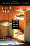 Some Rain Must Fall: And Other Stories (Harvest Original) - Michel Faber