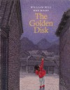 The Golden Disk (paperback) - William Bell