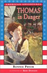 Thomas in Danger-1779 - Bonnie Pryor, Bert Dodson