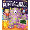 Welcome to Alien School - Caryl Hart, Ed Eaves