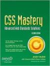 CSS Mastery: Advanced Web Standards Solutions - Andy Budd, Simon Collison, Cameron Moll
