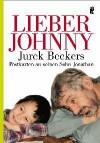 Lieber Johnny: Jurek Beckers Postkarten an seinen Sohn Jonathan - Jurek Becker