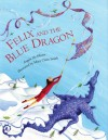 Felix and the Blue Dragon - Angela McAllister, Mary Claire Smith