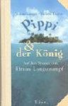 Pippi &Amp; Der König: Auf Den Spuren Von Efraim Langstrumpf - Joakim Langer, Hélena Regius, Nike Karen Müller