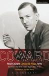 Coward Plays: 1: Hay Fever; The Vortex; Fallen Angels; Easy Virtue (World Classics) - Noël Coward, Sheridan Morley
