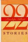22 Stories - Penelope Gilliatt