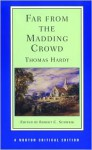 Far from the Madding Crowd Far from the Madding Crowd - Thomas Hardy