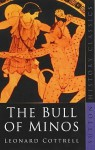 The Bull of Minos - Leonard Cottrell