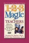 1-2-3 Magic for Teachers: Effective Classroom Discipline Pre-K through Grade 8 (DVD (NTSC)) - Thomas W. Phelan, Sarah Jane Schonour