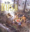 In the Bush: Our Holiday at Wombat Flat - Roland Harvey
