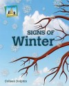 Signs of Winter - Colleen Dolphin