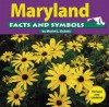Maryland: Facts and Symbols - Muriel L. Dubois