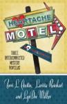 Heartache Motel (Henery Press Mystery Novellas) - Terri L. Austin, Larissa Reinhart, LynDee Walker