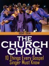 "The Church Choir: 10 Things Every Gospel Singer Must Know - Boomy Tokan, Charline ""Neresa Maye"" Tokan"
