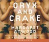 Oryx and Crake - Campbell Scott, Margaret Atwood