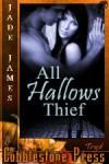 All Hallow's Thief - Jade James