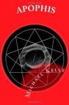 Apophis - Michael Kelly