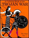 Coloring Book of the Trojan War the Iliad - Bellerophon Books