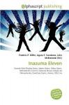 Inazuma Eleven - Frederic P. Miller, Agnes F. Vandome, John McBrewster