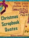 Christmas Scrapbook Quotes (Beautiful Scrapbook Pages Fast) - Melanie Stewart