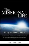The Missional Life - Joe Waresak