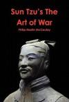 Sun Tzu's the Art of War - Philip Martin McCaulay