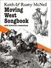 Moving West Songbook - Keith McNeil