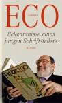 Bekenntnisse eines jungen Schriftstellers - Umberto Eco, Burkhart Kroeber