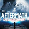 The Aftermath - R J Prescott, Aaron Abano, Hachette Audio UK