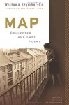 Map: Collected and Last Poems - Wisława Szymborska, Clare Cavanagh, Stanisław Barańczak