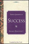 Timeless Quotations on Success (Pocket Positives) - John Cook